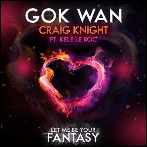 Let Me Be Your Fantasy fra Gok Wan