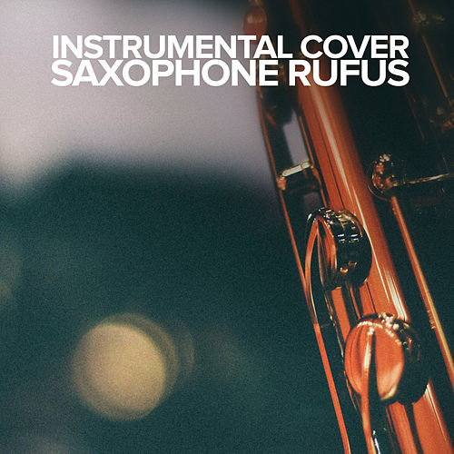Instrumental Cover by Saxophone Rufus