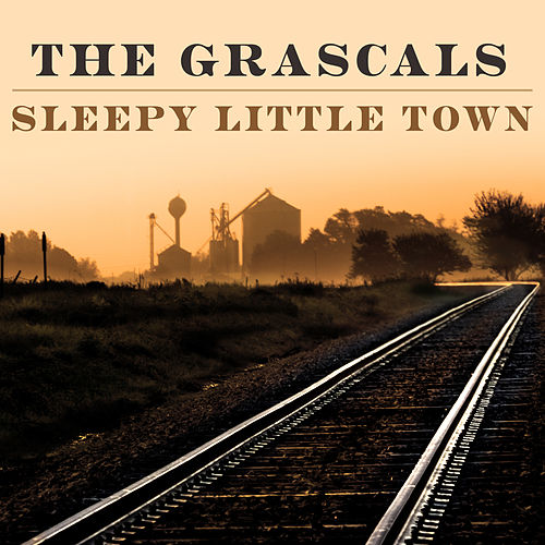 Sleepy Little Town by The Grascals