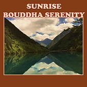 Sunrise : Bouddha Serenity by Various Artists