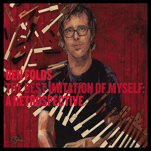 The Best Imitation Of Myself: A Retrospective de Ben Folds