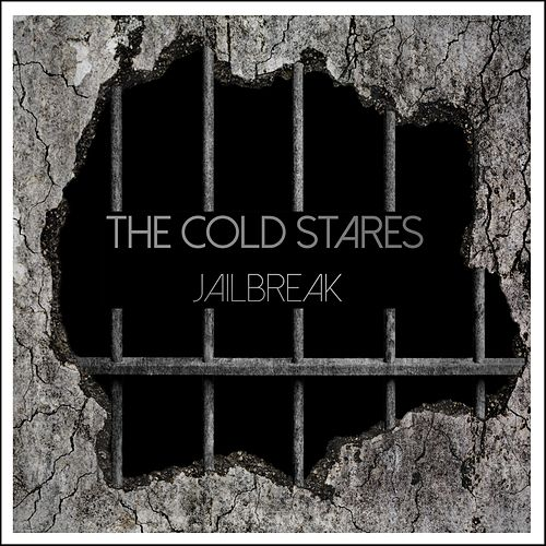 Jailbreak von The Cold Stares