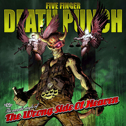 Wrong Side of Heaven (Acoustic) by Five Finger Death Punch