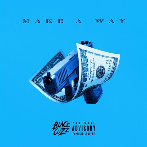 Make A Way by Blacc Cuzz