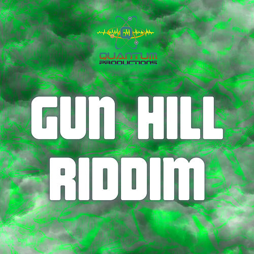 Gun Hill Riddim de Various Artists