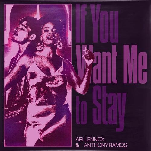 If You Want Me To Stay van Ari Lennox