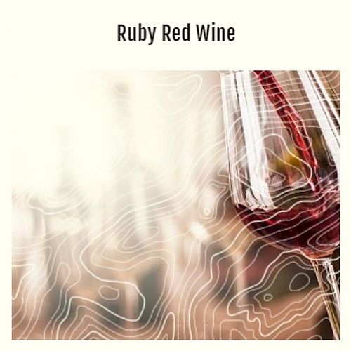 Ruby Red Wine by Various Artists