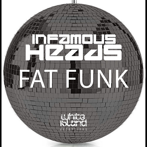Fat Funk fra Infamous Heads