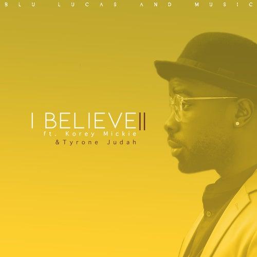I Believe 2 de BLU Lucas and Music