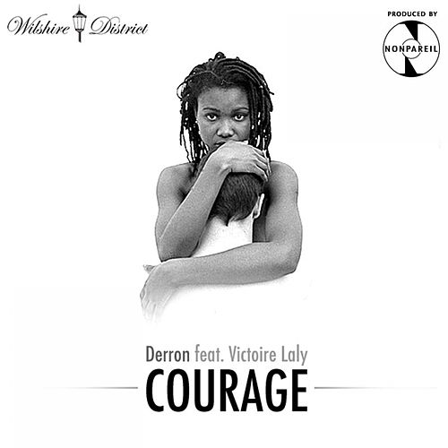 Courage Feat. Victoire Laly / Stell dir vor Feat. Jasmin Thomas by Derron
