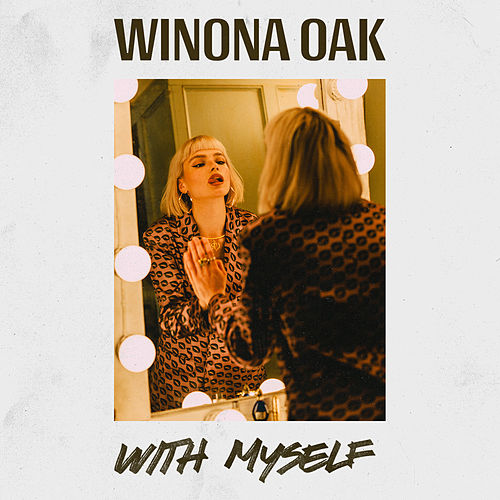 With Myself by Winona Oak