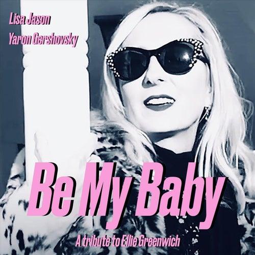 Be My Baby de Lisa Jason