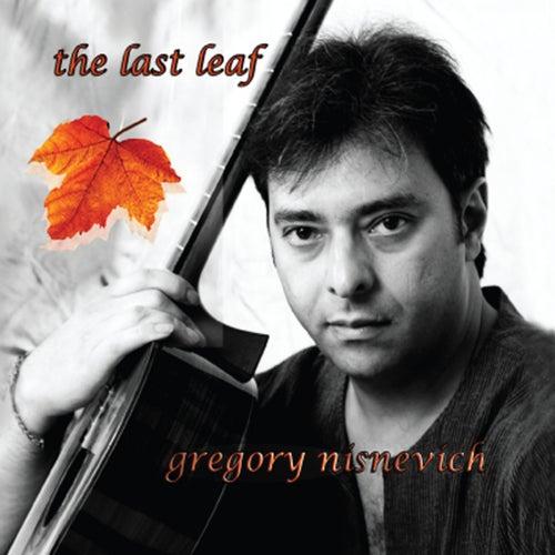 The Last Leaf by Gregory Grisha Nisnevich