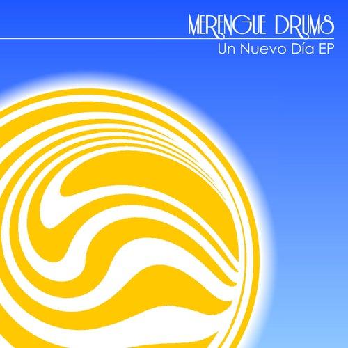 Un Nuevo Día EP von Merengue Drums