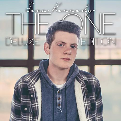 The One (Deluxe Edition) by Sean Kennedy