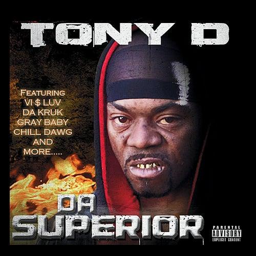Da Superior by Tony D.