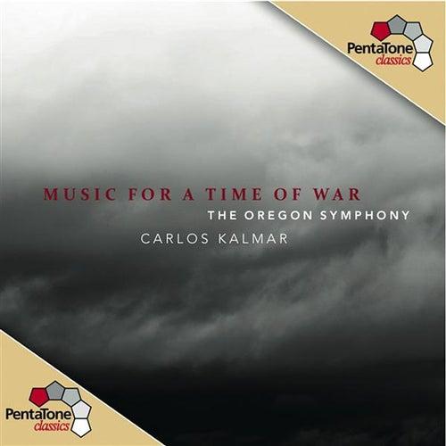 Music for a Time of War von Carlos Kalmar
