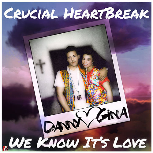 We Know It's Love by Crucial HeartBreak