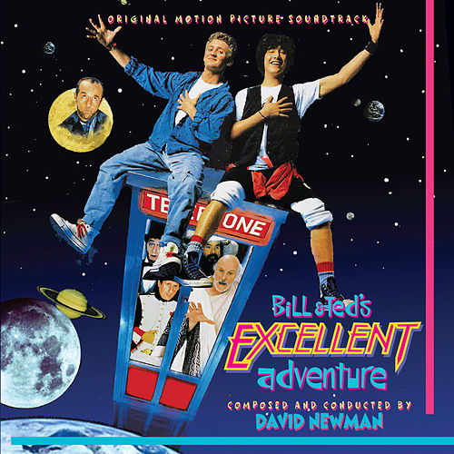 Bill & Ted's Excellent Adventure (Remastered) de David Newman