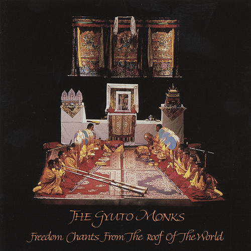 Freedom Chants from the Roof of the World de Various Artists