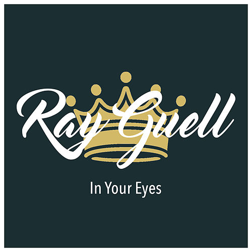 In Your Eyes von Ray Guell