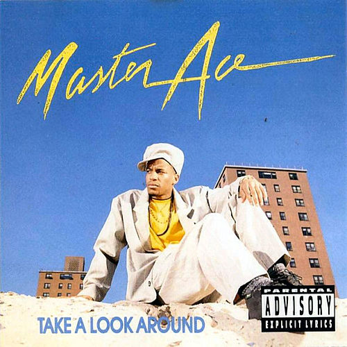 Take A Look Around by Masta Ace