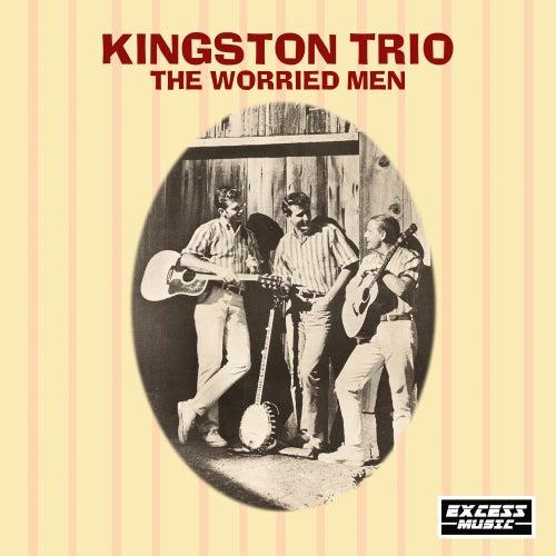 The Worried Men von The Kingston Trio