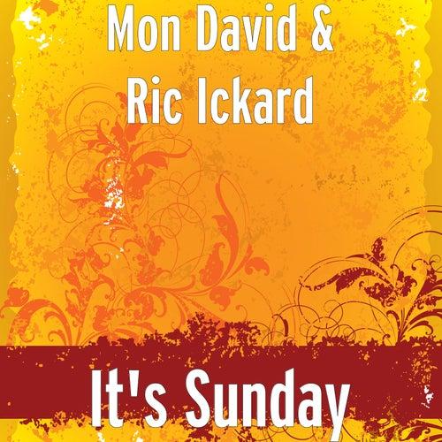 It's Sunday by Mon David