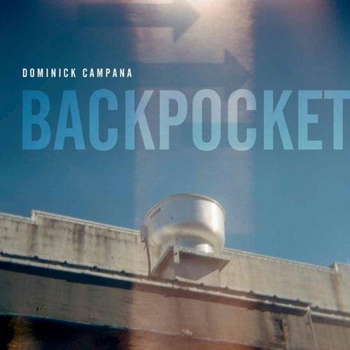 Back Pocket by Dominick Campana