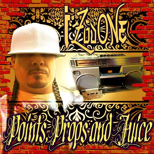 Points, Props and Juice by Izod One