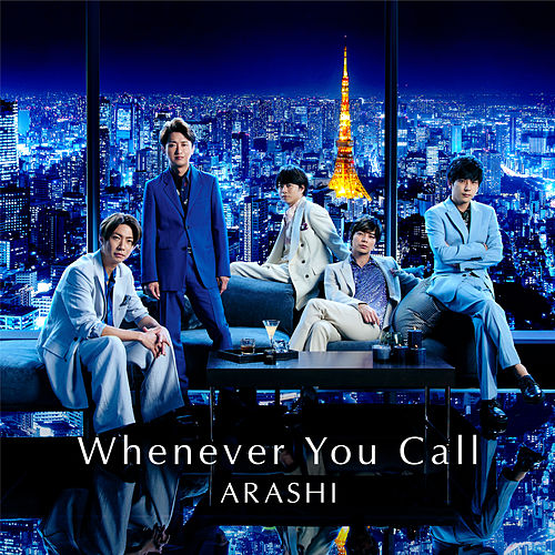 Whenever You Call by Arashi