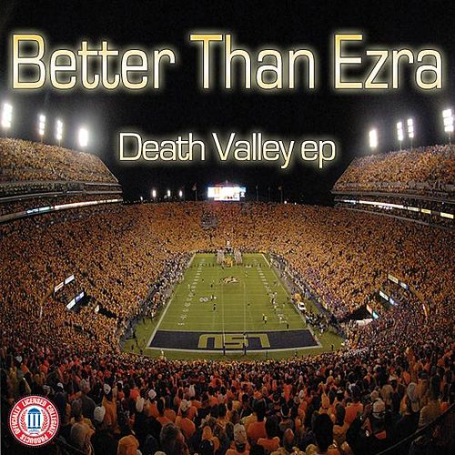 Death Valley Ep by Better Than Ezra