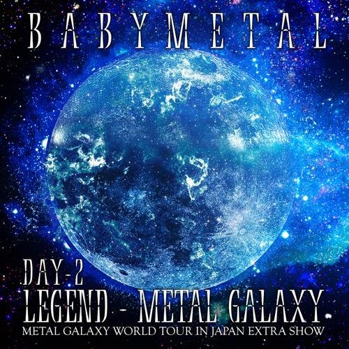 LEGEND – METAL GALAXY [DAY 2] by BABYMETAL