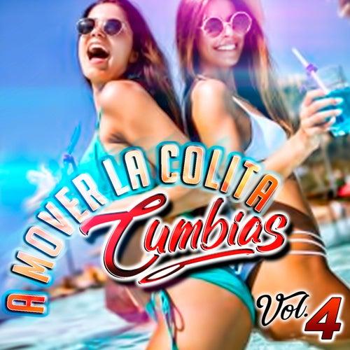 A Mover La Colita (Vol. 4) von A Mover La Colita Cumbias