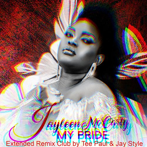 My Pride - Remix by Jayleen Mc Carty