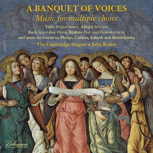 A Banquet of Voices by The Cambridge Singers