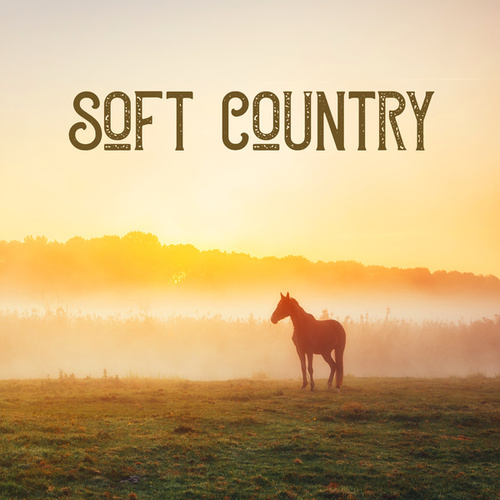 Soft Country by Various Artists