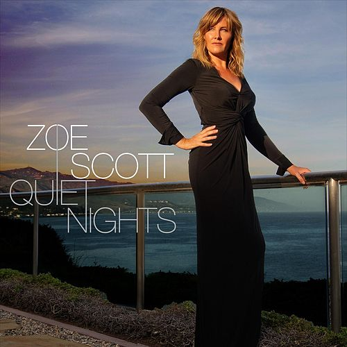 Quiet Nights von Zoe Scott