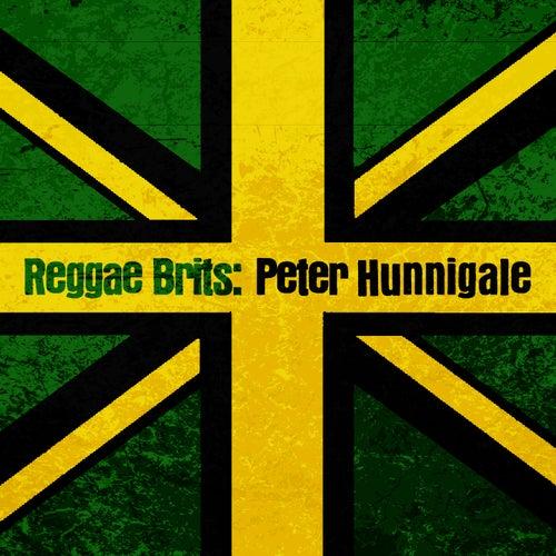 Reggae Brits: Peter Hunnigale von Peter Hunnigale