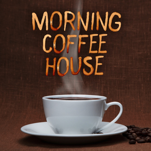Morning Coffee House de Various Artists