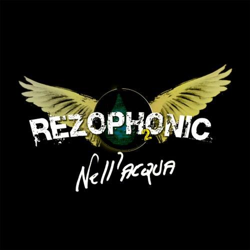 Rezophonic 2 ( Nell' Acqua ) de Rezophonic