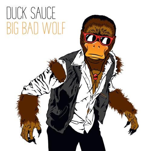 Big Bad Wolf de Duck Sauce