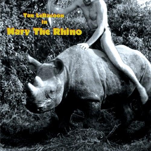 Mary the Rhino by Tan LeRacoon
