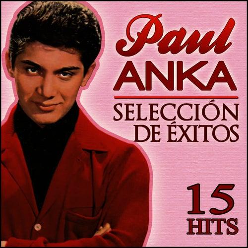 Paul Anka Selección de Éxitos. 15 Hits de Paul Anka