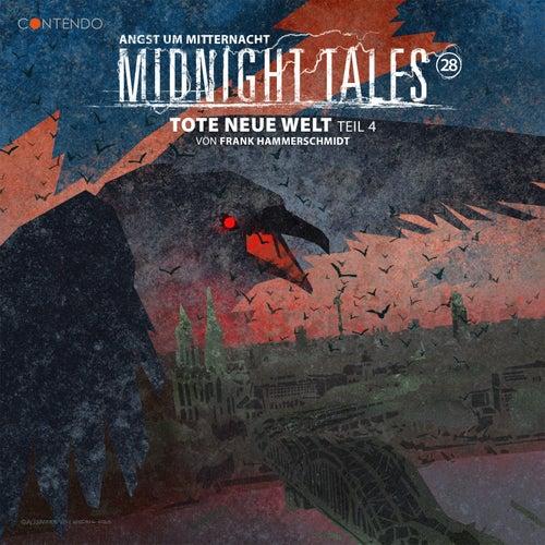 Folge 28: Tote neue Welt 4 von Midnight Tales