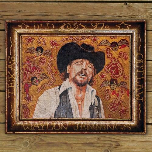 Old 97's & Waylon Jennings de Old 97's