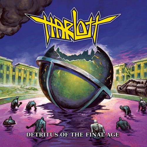 Detritus of the Final Age by Harlott