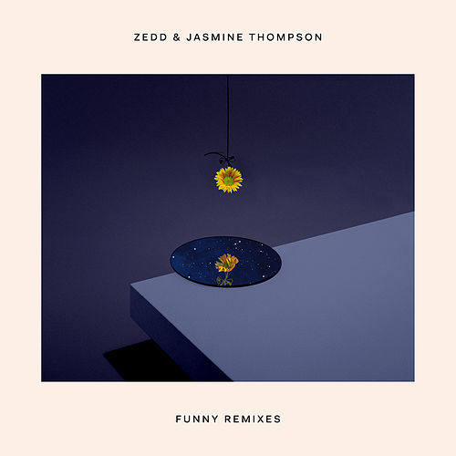 Funny (Remixes) de Zedd & Kehlani