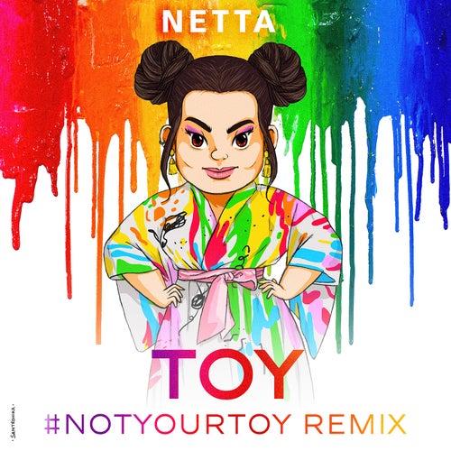 Toy (#NotYourToy Remix) by Netta (The Sound Of Wisdom)
