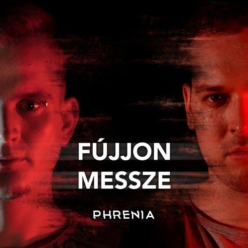 Fújjon Messze von Phrenia